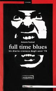 Edizioni Magmata -full time blues - www.edizionimagmata.info