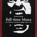 Libri su Napoli - full time blues - www.edizionimagmata.info