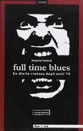 full time blues - www.edizionimagmata.info - libri su napoli