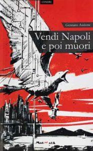 Edizioni Magmata - Ascione - Vendi Napoli e poi muori
