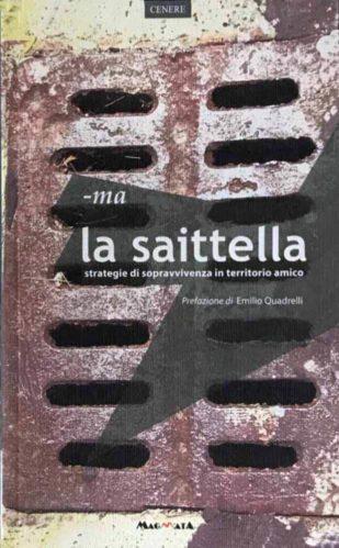 Edizioni Magmata - la saittella - www.edizionimagmata.info