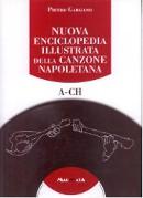 nuova enciclopedia illustrata della canzone napoletana - edizioni magmata