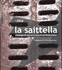 Libri su Napoli -ma la saittella - edizioni magmata