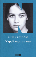 Napoli mon amour - edizioni magmata