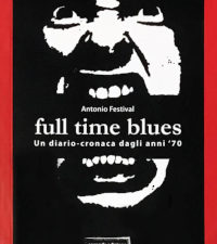 Antonio Festival - Full Time Blues - www.edizionimagmata.info