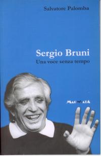 Sergio Bruni - sergio bruni una voce senza tempo - libri su napoli
