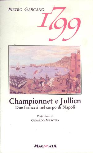 championnet e jullien - www.edizionimagmata.info - Libri su Napoli