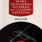 Nuova Enciclopedia Illustrata della Canzone Napoletana - Volume DIAN-GH