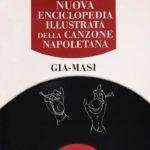 Nuova Enciclopedia Illustrata della Canzone Napoletana - Volume GIA-MASI