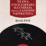 Nuova Enciclopedia Illustrata della Canzone Napoletana - Volume MASI-PIST
