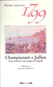 Edizioni Magmata - Championnet e Julien - due francesi nel cuore di Napoli - www.edizionimagmata.info